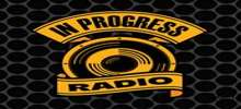 In Progress Radio