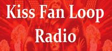 Kiss Fan Loop Radio