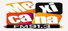 Mexicana FM 91.3
