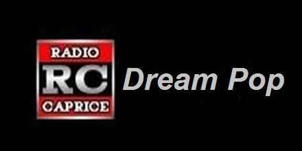 Radio Caprice Dream Pop