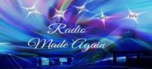 Radio Made Again
