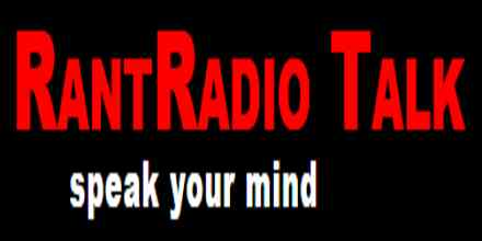 Rant Radio Talk