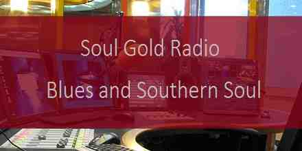 Soul Gold Radio Blues and Southern Soul