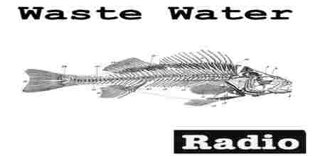 Waste Water Music Radio